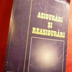 I.Vacarel si F.Bercea - Asigurari si Reasigurari 1999 Ed.IIa Ed.Expert, 540 pag - Carte despre fiscalitate