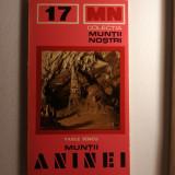 Colectia Muntii Nostri, Nr.17, Muntii Aninei, 1978