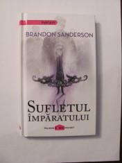 """AF - Brandon SANDERSON """"Sufletul Imparatului"""" foto"""