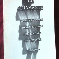 AER CU DIAMANTE. Mircea Cartarescu -Traian Cosovei -Florin Iaru-I. Stratan, 1982 - Carte Editie princeps