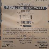 100 000 lei Titlu Imprumutul Refacerii Nationale 1945 cu cupoane
