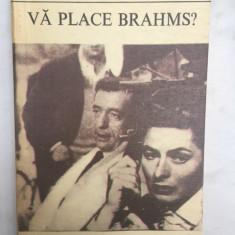 Francoise Sagan, Va place Brahms? traducere Cella Serghi