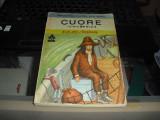 """CUORE Inima de Copil"" Ed. De Amicis Editura Ion Creanga 1988"
