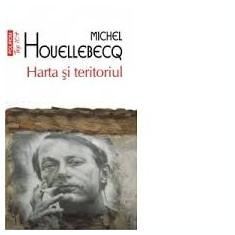 Michel  HouellebecQ  Harta si teritoriul#