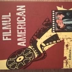 Filmul american - Grid Modorcea (Editura Axis Libri, 2011)
