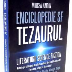 ENCICLOPEDIE SF TEZAURUL LITERATURII SCIENCE FICTION de MIRCEA NAIDIN, VOL VI, 2014