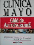 CLINICA MAYO , GHID DE AUTOINGRIJIRE