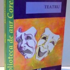TEATRU de ION LUCA CARAGIALE, 2008 - Carte Teatru