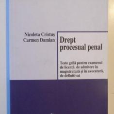 DREPT PROCESUAL PENAL de NICOLETA CRISTUS SI CARMEN DAMIAN 2009