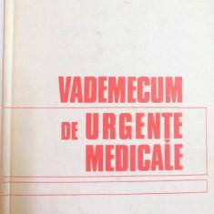 VADEMECUM DE URGENTE MEDICALE de GEORGE POPA , EDITIA A II A REVAZUTA SI ADAUGITA , 1981