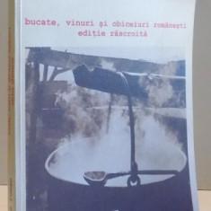 BUCATE, VINURI SI OBICEIURI ROMANESTI - EDITIE RASCROITA de RADU ANTON ROMAN, 2006 - Carte Retete traditionale romanesti