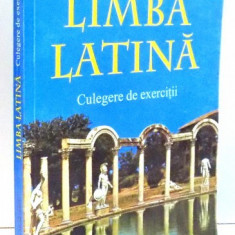 LIMBA LATINA , CULEGERE DE EXERCITII de ELENA MUSETESCU , 1999