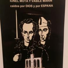 LOS LEGIONARIOS RUMANOS ION MOTA Y VASILE MARIN CAIDOS POR DIOS Y POR ESPANA - Carte Istorie