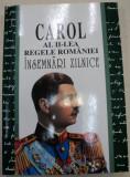 REGELE CAROL AL II-LEA AL ROMANIEI,INSEMNARI ZILNICE,BUCURESTI VOL.III 1997