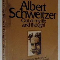 OUT OF MY LIFE AND THOUGHT by ALBERT SCHWEITZER, 1961 - Carte in alte limbi straine