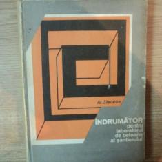 INDRUMATOR PENTRU LABORATORUL DE BETOANE AL SANTIERULUI de AL. STEOPOE, 1972 - Carti Mecanica