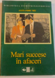 MARI SUCCESE IN AFACERI de ALEXANDRU MIU, 1999