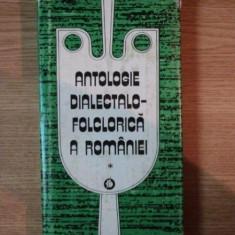 ANTOLOGIE DIALECTALO-FOLCLORICA A ROMANIEI de CONSTANTIN OTOBACU , VOL I 1983
