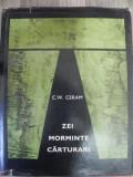 Zei, morminte, carturari - C.W. Ceram Ed. Stiintific, Buc.1968