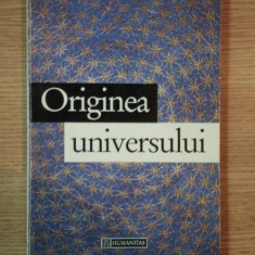 ORIGINEA UNIVERSULUI de JOHN D. BARROW, 1994 - Carte Arta populara