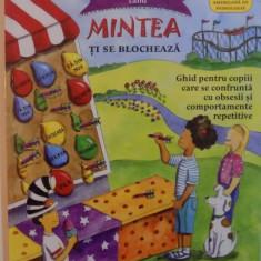 CE SA FACI CAND MINTEA TI SE BLOCHEAZA, 2016 - Carte Psihologie