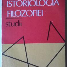 Istoriologia Filozofiei - Ion Banu (posib. expediere 5 lei/gratuit) (4+1) - Filosofie