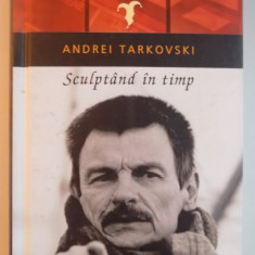 SCULPTAND IN TIMP de ANDREI TARKOVSKI, 2015 - Carte Teatru