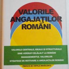 VALORILE ANGAJATILOR ROMANI de DORIN BODEA, 2013 - Carte Marketing