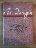 Materiale pentru o istoriologie umana N.Iorga