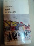 DESPRE GUST SI CULOARE-ROGER AVERMAETE,BUC.1971