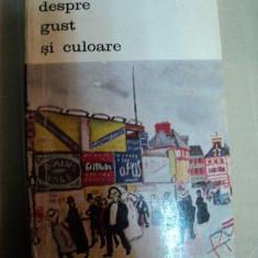 DESPRE GUST SI CULOARE-ROGER AVERMAETE, BUC.1971 - Carte Istoria artei