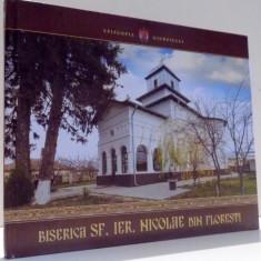 BISERICA SF. IER. NICOLAE DIN FLORESTI de PR. ANDREI PETRACHE, PR. VALERIU POPESCU, PR. IUSTIN PASLARU, 2014 - Carti Crestinism