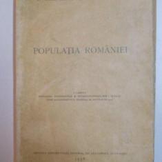 POPULATIA ROMANIEI de SABIN MANUILA si D.C. GEORGESCU, 1938 - Carte Geografie