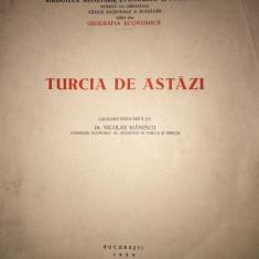 TURCIA DE ASTAZI NICOLAE MANESCU - Carte veche