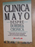 CLINICA MAYO , DESPRE DUREREA CRONICA , 2002