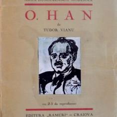 ARTA ROMANEASCA MODERNA, O. HAN de TUDOR VIANU, CU 25 DE REPRODUCERI - Carte Istoria artei