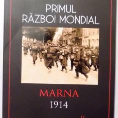 PRIMUL RAZBOI MONDIAL, MARNA 1914 de IAN SUMNER, 2017 - Istorie
