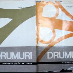 DRUMURI CIRCULATIE-TRASEU-CONSTRUCTIE, 2 VOLUME, BUCURESTI 1968 - Carti Mecanica