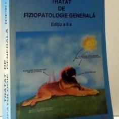 TRATAT DE FIZIOPATOLOGIE GENERALA, EDITIA A-II-A de DUMITRU C. CURCA, 2008 - Carte Biologie