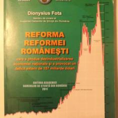 REFORMA REFORMEI ROMANESTI de DIONYSIUS FOTA, 2011 - Carte Marketing