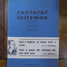 Sasa Pana, Cuvantul Talisman, Editura UNU 1933