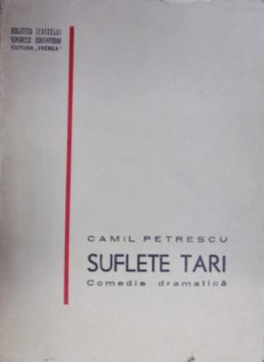 SUFLETE TARI de CAMIL PETRESCU (prima ediție, 1938) foto