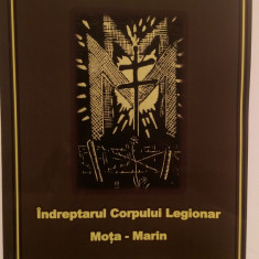 ACATISTUL MOTA-MARIN - INDREPTARUL CORPULUI LEGIONAR MOTA-MARIN - Biografie