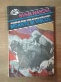 MOARTE SI VISCOL de SVEN HASSEL , 1993