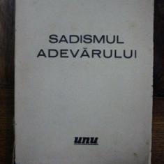 Sasa Pana, Sadismul Adevarului, Bucuresti 1936, Exemplar 212 / 370