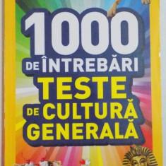 1000 DE INTREBARI TESTE DE CULTURA GENERALA, VOI I, 2015 - Carte Psihologie
