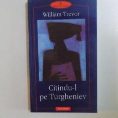 CITINDU-L PE TURGHENIEV de WILLIAM TREVOR 2002 - Roman
