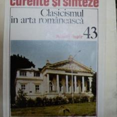 CLASICISMUL IN ARTA ROMANEASCA- MIHAI ISPIR- BUC.1984 - Carte Istoria artei