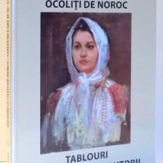 PICTORI OCOLITI DE NOROC, TABLOURI CARE SI-AU UITAT AUTORII de TUDOR OCTAVIAN 2017 - Carte Istoria artei