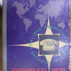 BUCURESTI - LISTA ABONATILOR LA SERVICIUL TELEFONIC 1970